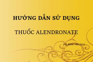 hướng dẫn sử dụng thuốc alendronate