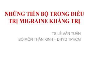 những tiến bộ trong điều trị Migraine kháng trị