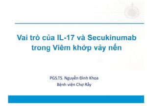 vai trò của IL - 17 và Secukinumab trong viêm khớp vảy nến