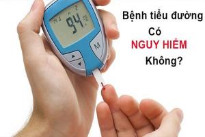 bệnh tiểu đường có nguy hiểm không