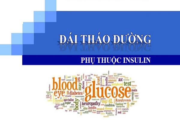 bệnh đái tháo đường phụ thuộc insulin