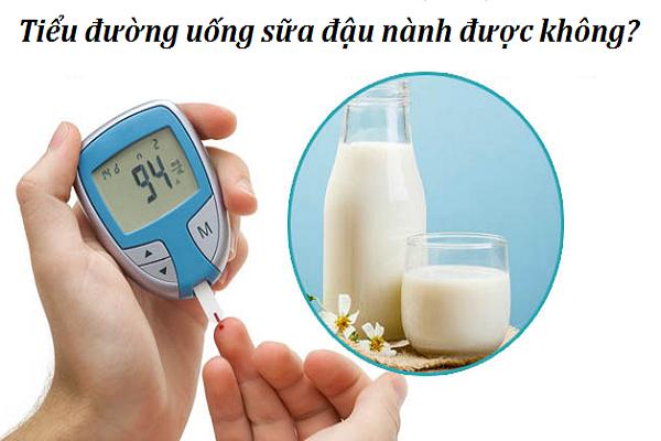 tiểu đường uống sữa đậu nành được không?