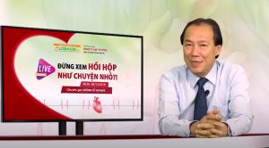 Bác sĩ Lương Lễ Hoàng trong buổi tư vấn trực tuyến về bệnh hồi hộp, tim đập nhanh và cách điều trị