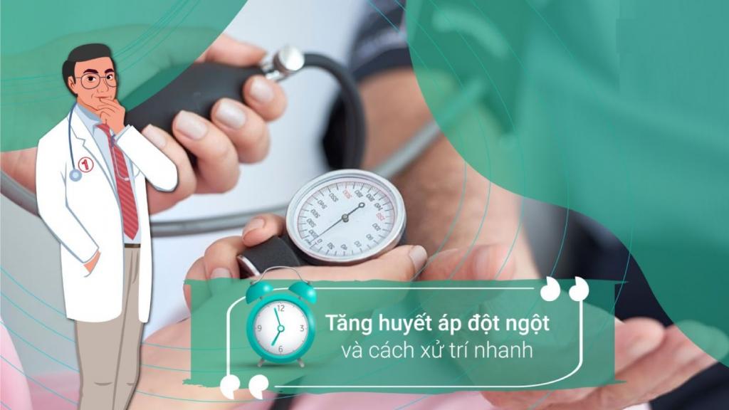Làm gì khi huyết áp tăng cao đột ngột là băn khoăn của nhiều người bệnh